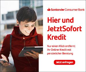 Santander Consumer Bank - Hier und JetztSofort Kredit. Nur einen Klick entfernt: Ihr Online-Kredit mit persönlicher Beratung